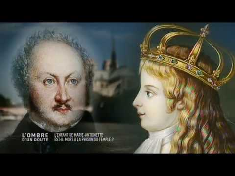L'ombre d'un doute - l'enfant de Marie-Antoinette est-il mort à la prison du temple?