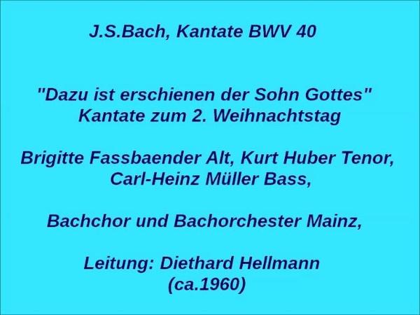 Bach Kantate BWV 40 Dazu ist erschienen der Sohn Gottes Diethard Hellmann