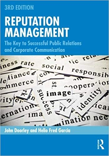 Reputation Management The Key to Successful Public Relations and Corporate Communication, 3rd Edition