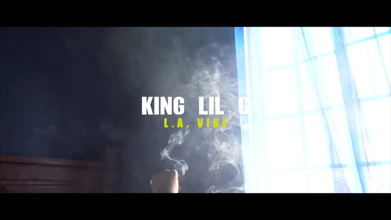 King Lil G - L.A. Vibe (Official Music Video)_Full-HD
