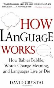 crystal david how language works how babies babble words cha