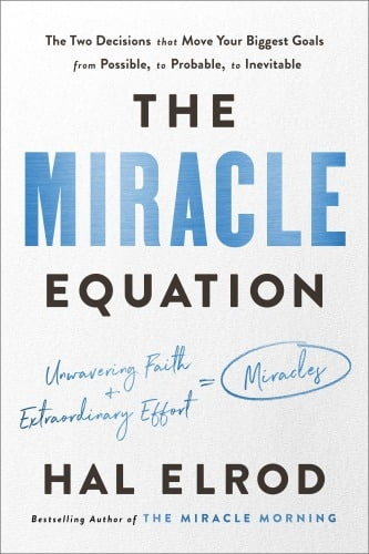 Hal Elrod] The Miracle Equation  The Two Decision