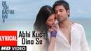 Abhi Kuch Dino Se Lyrical Video Dil Toh Baccha Hai Ji Emraan hashmi, Ajay Devgn