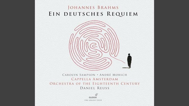 Ein deutsches Requiem Op 45 I Selig sind die da Leid tragen Live