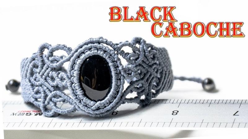 Macrame bracelet tutorial the Black caboche Hướng dẫn thắt vòng tay với đá cabochon đen