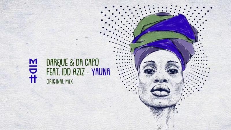 Darque Da Capo - Yauna (Feat. Idd Aziz) MIDH 010