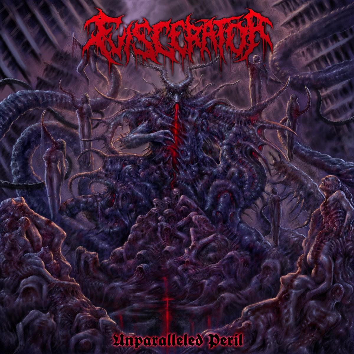 Eviscerator - Unparalleled Peril [EP]
