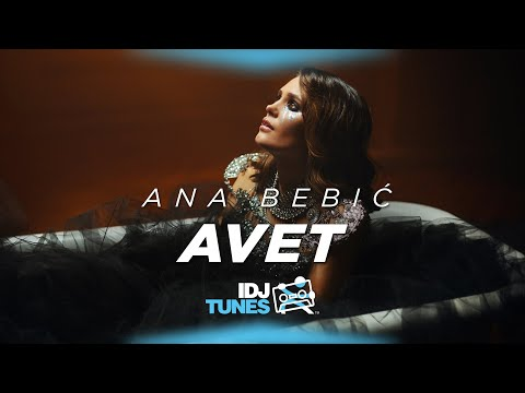 ANA BEBIC AVET OFFICIAL VIDEO