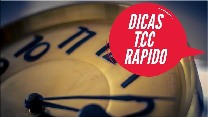 3 Poderosas Dicas para fazer um TCC Rápido!