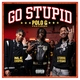 Polo G, Stunna 4 Vegas, NLE Choppa feat. Mike WiLL Made-It - Go Stupid