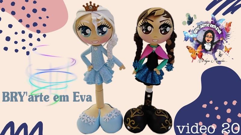 ❄️Ana y Elsa una pierna en foami ❄️ AnayElsa Frozen Bryarteemeva