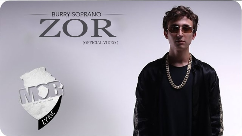 Burry Soprano ZOR Official Music