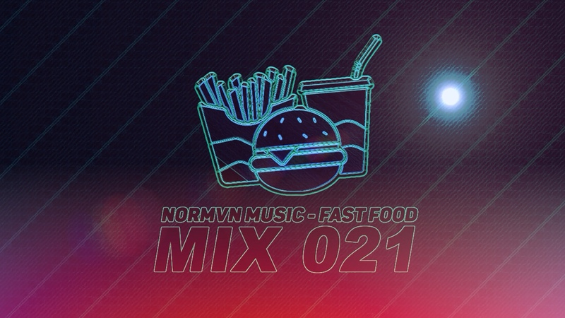 NORMVN MUSIC FAST FOOD 021 MIX NO JINGLE