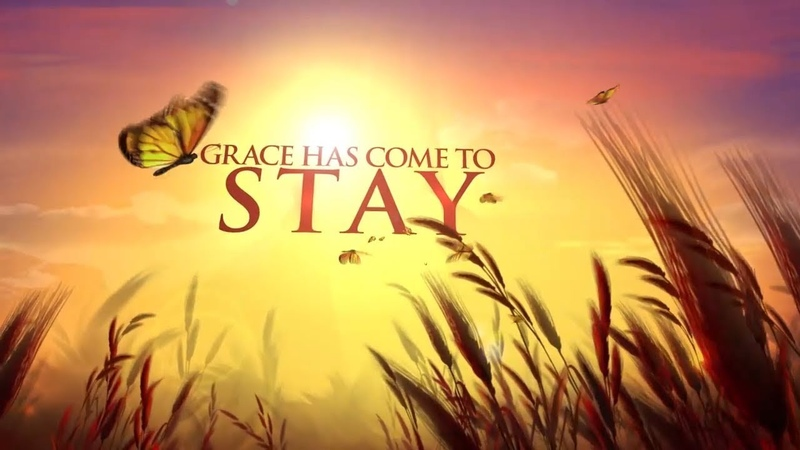 Grace Has Come To Stay Ep 1