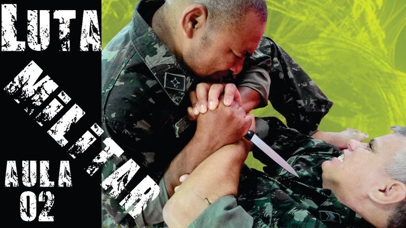 EXÉRCITO BRASILEIRO Luta Militar aula 02 Artes Marciais e Defesa Pessoal