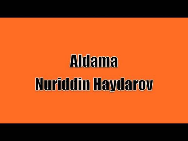 Алдама Нуриддин Хайдаров