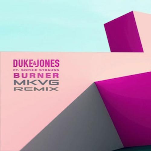 Duke Jones feat. Sophie Strauss - Burner (Mkvg Extented Mix) [2019]