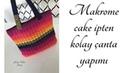 Spagetti Yarn Makrome Cake İple Kolay Çanta Yapımı - Part 1