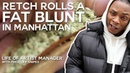 Retch Rolls a Fat Blunt In Manhattan Life of Artist Manager