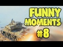 Wot Funny Moments 8 World of Tanks FAILS WINS
