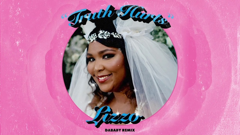 Lizzo Truth Hurts DaBaby Remix Official Audio