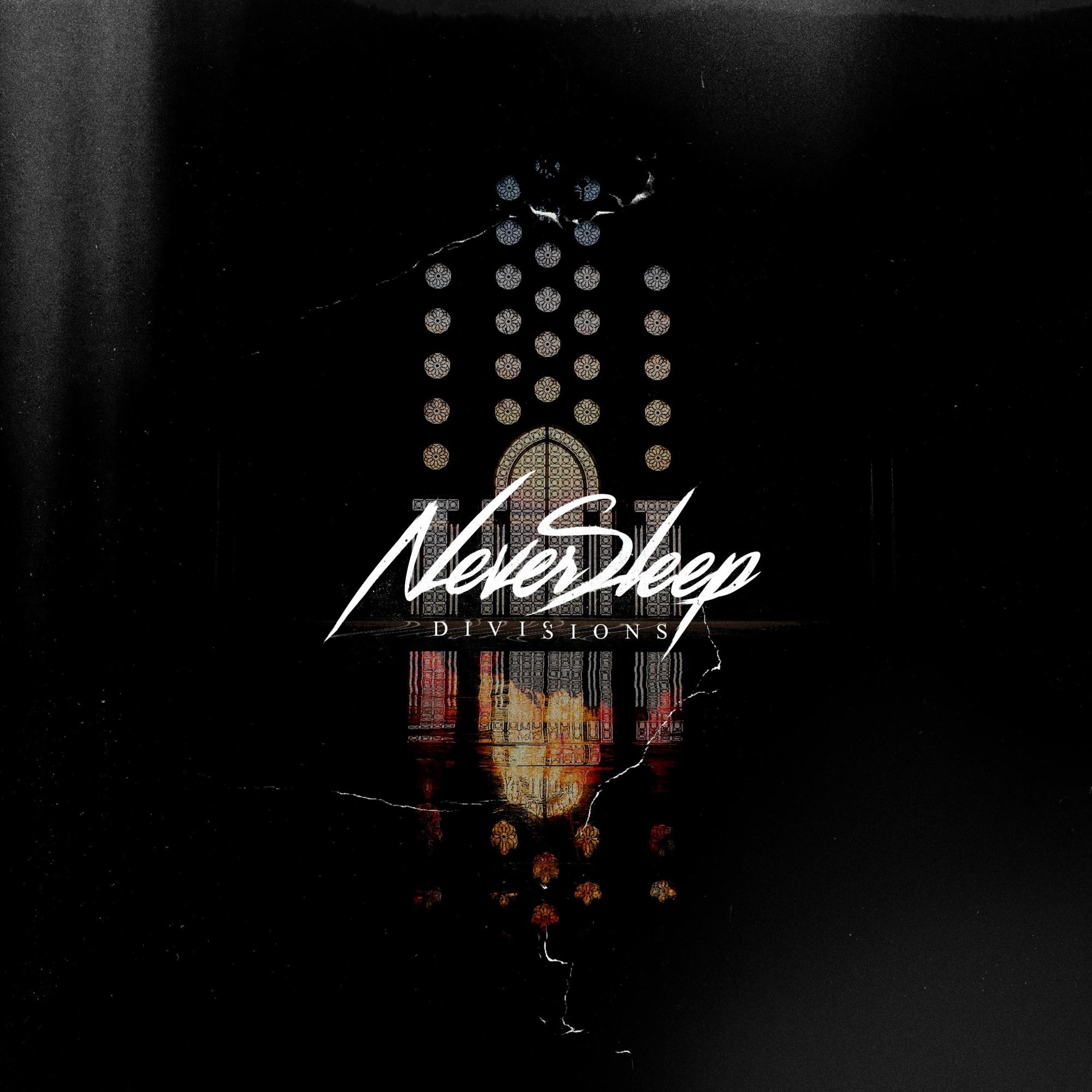 NeverSleep - Divisions [EP] (2019)