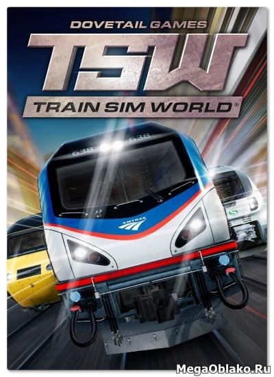 Train Sim World: 2020 Edition [v 1.0 build 550 + DLCs] (2018) PC | RePack от xatab