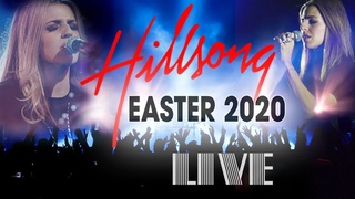 [LIVE] Hillsong Worship Best Praise Songs - Best Christian Easter Worship Songs - Easter Worship