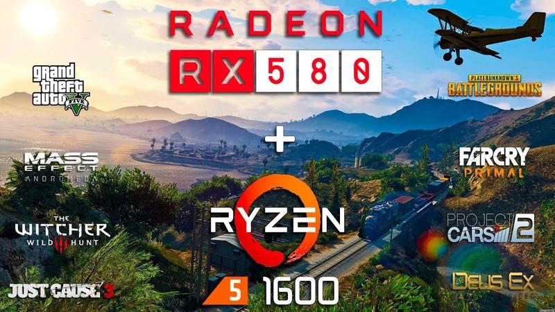 Radeon RX 580 Ryzen 5 1600 Test in 8 Games