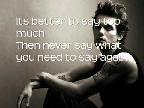 John Mayer - Say Lyrics On Screen )