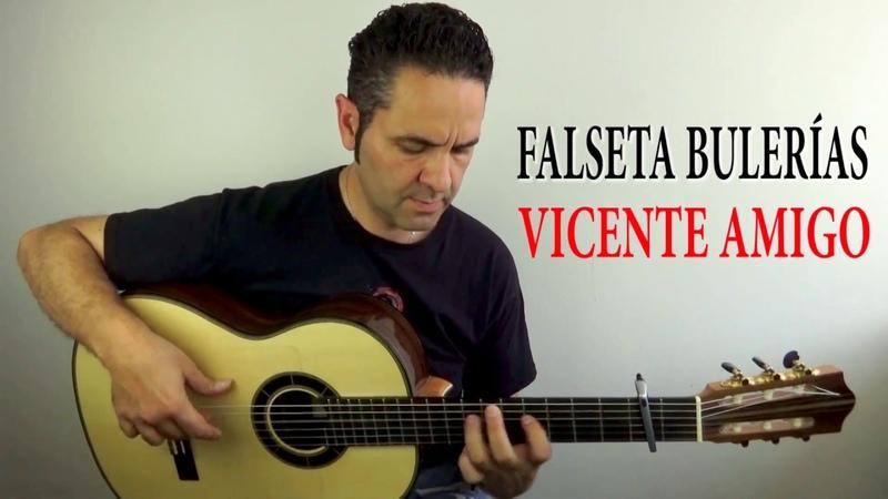 BULERÍAS FALSETA ARPEGIO VICENTE AMIGO Tutorial Jerónimo de Carmen Guitarraflamenca
