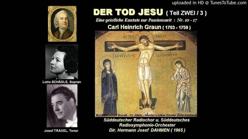 DER TOD JESU Carl Heinrich GRAUN Teil ZWEI Josef Traxel Lotte Schädle 1965