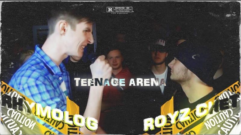 TEENAGE ARENA: Royz Chet VS Rhymolog (BPM)