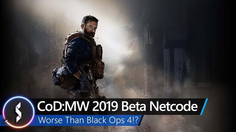 CoD Modern Warfare Beta Netcode WORSE Than Black Ops 4