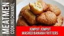 Jemput Jemput (Mashed Banana Fritters)