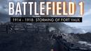 Battlefield 1 1914 1918 No HUD Storming of Fort Vaux