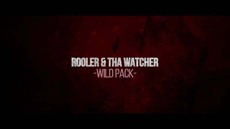 Rooler Tha Watcher - Wild Pack (Official Phoenix 2019 Anthem) [AR001]