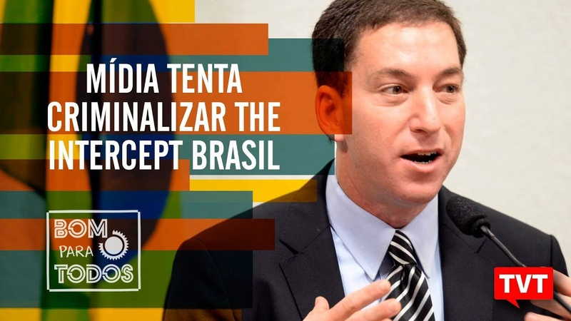 Mídia tenta criminalizar The Intercept Brasil por Altamiro Borges