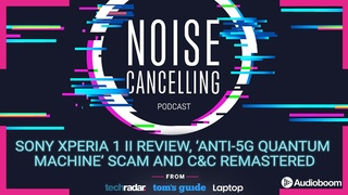Sony Xperia 1 II review and 'Anti 5G Quantum Machine' scam | Noise Cancelling Podcast 014
