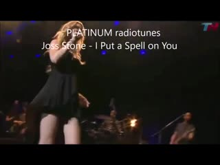 Joss Stone * I Put a Spell on You