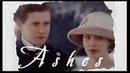 Sybil Branson ~ Ashes [Downton Abbey]