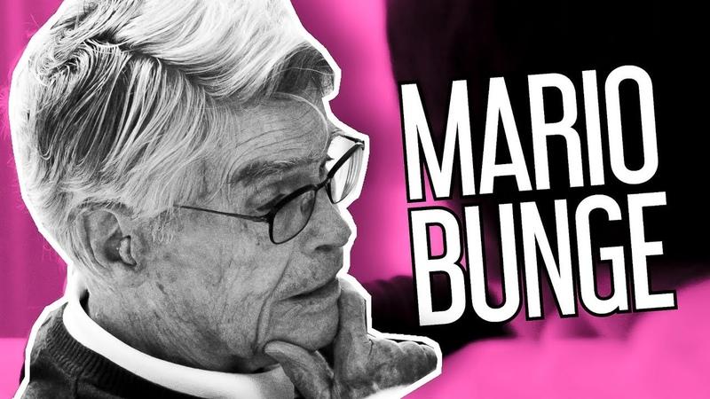 Mario Bunge principales ideas y frases célebres