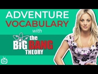 Adventure & Fantasy Vocabulary Words   Learn English with the Big Bang Theory