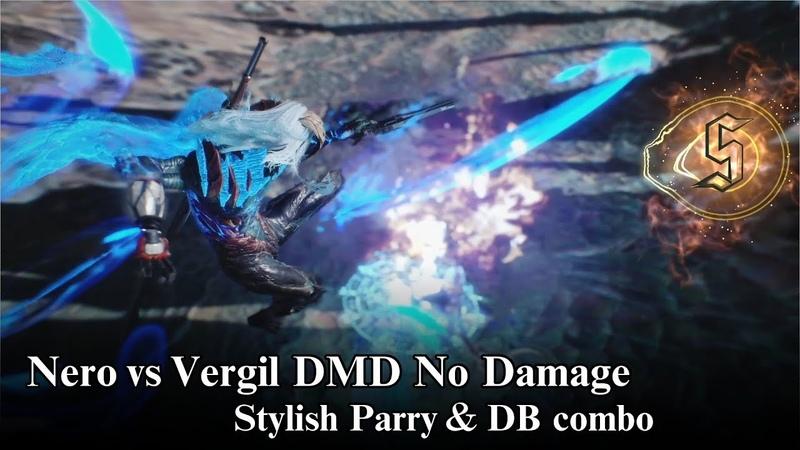 【DMC5】-Stylish DevilBreaker- Nero vs Vergil DMD No Damage Boss Fight 【Devil May Cry 5】