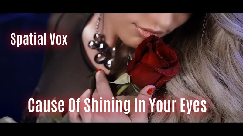 Spatial Vox - Cause Of Shining In Your Eyes (New Official Song) from The 1st Album Short Version