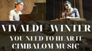 Вивальди - Зима|Vivaldi - Winter|cover cimbalom music