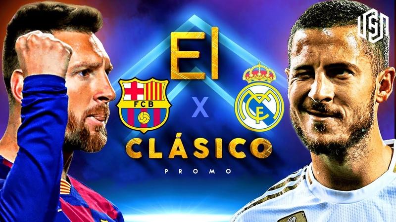 FC Barcelona vs Real Madrid Promo | El Clásico 2019/20 - 18.12.2019 | HD