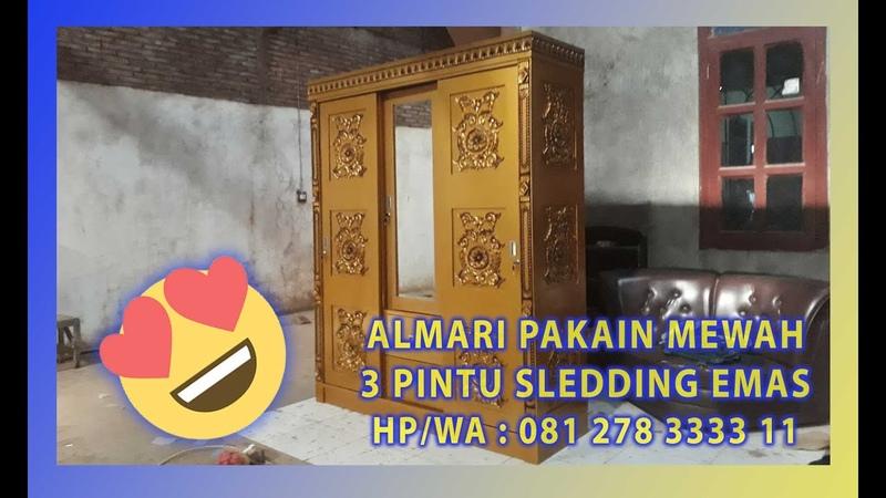 Jual Almari Pakaian Ukir Mewah 3 Pintu Emas By Jepara Indah Furniture