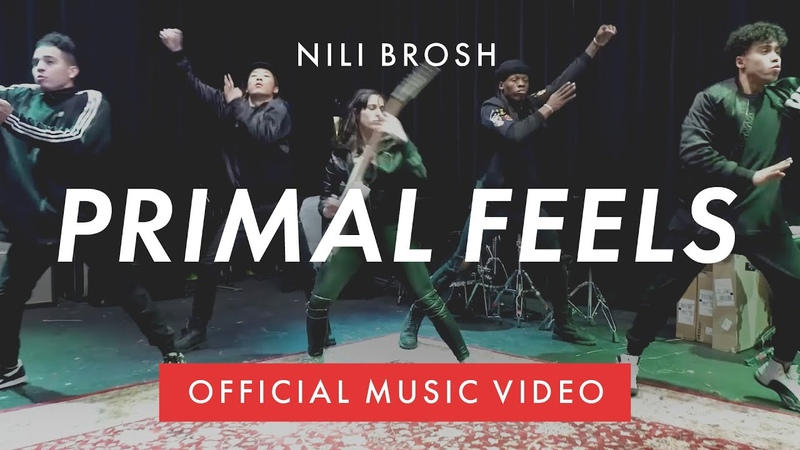 Nili Brosh Primal Feels Official Music Video