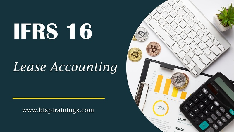 IFRS 16 Leases IFRS Tutorial IFRS Training International Financial Reporting Standard BISP